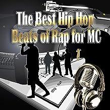The Best Hip Hop Beats of Rap for MC