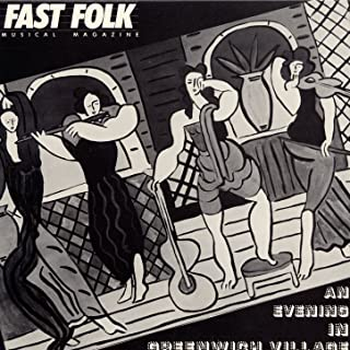 Fast Folk Musical Magazine (Vol. 4, No. 4) An Evening in Greenwich Village