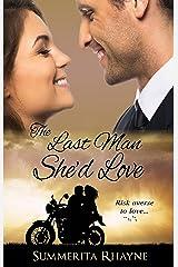 Last Man She'd Love Kindle Edition