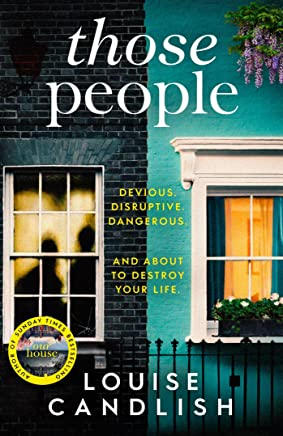 Those People: From the bestselling author of OUR HOUSE (English Edition)