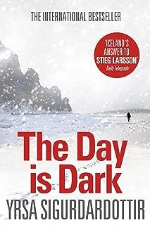 The Day is Dark: Thora Gudmundsdottir Book 4 (Thóra Gudmundsdóttir Crime Series) (English Edition)