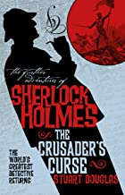 The Further Adventures of Sherlock Holmes - Sherlock Holmes and the Crusader's Curse