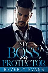 My Boss, My Protector Kindle Edition