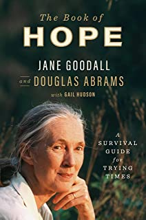 The Book of Hope: A Survival Guide for Trying Times (Global Icons Series)
