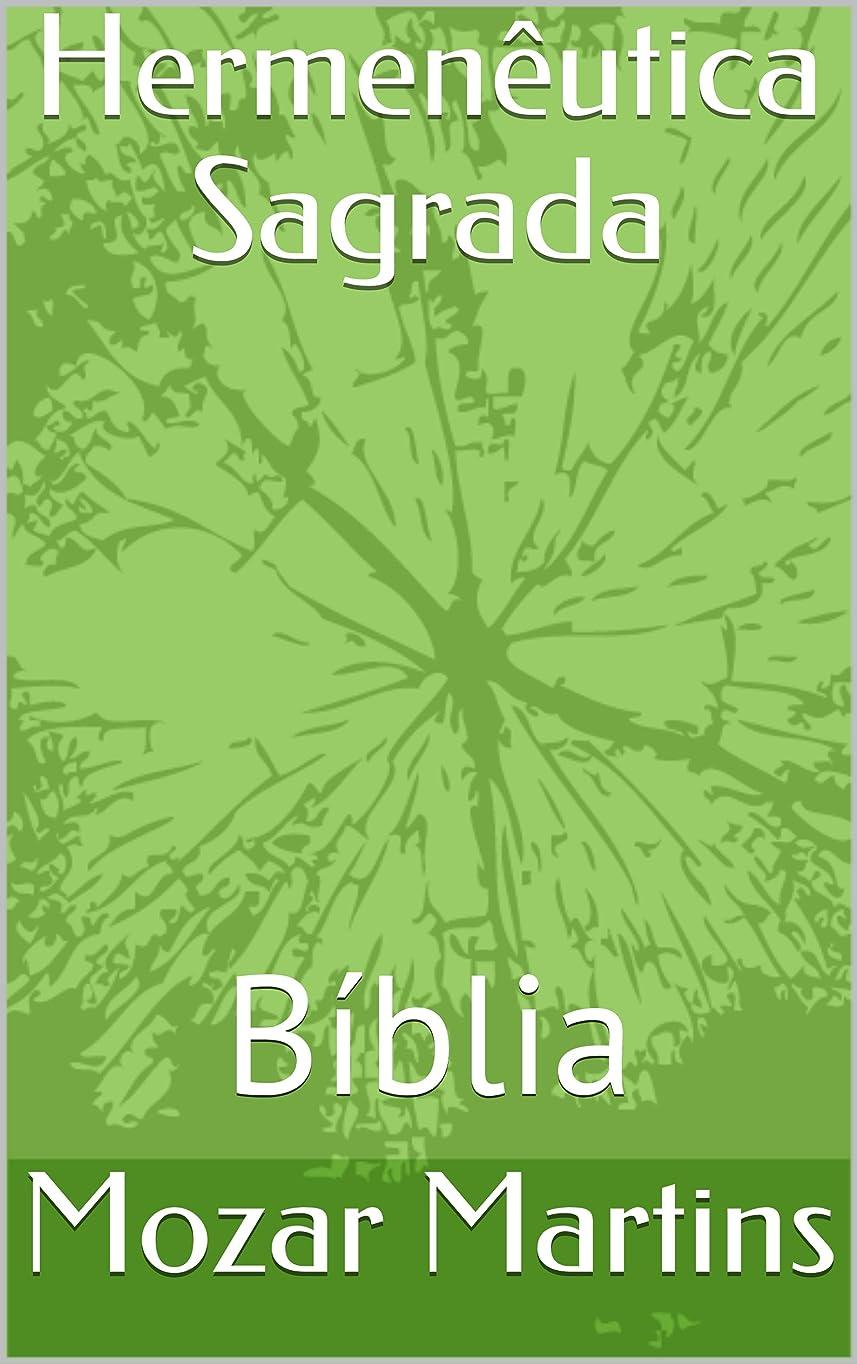 煙道を作るサーマルHermenêutica Sagrada: Bíblia (Portuguese Edition)