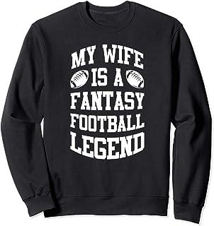 Funny Fantasy Football Wife Legend Draft Party League Gift Sweatshirt