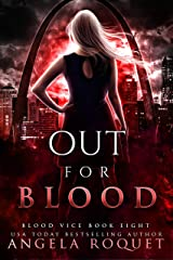 Out for Blood (Blood Vice Book 8) Kindle Edition