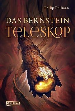 His Dark Materials 3: Das Bernstein-Teleskop (German Edition)