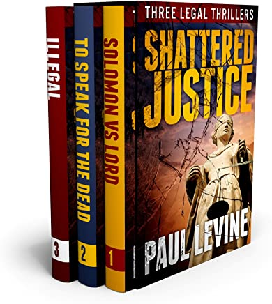 2f03bccadf71 SHATTERED JUSTICE (Three Legal Thrillers)  Solomon vs. Lord