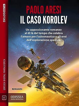 Il caso Korolev: Korolev 1