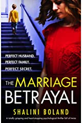 The Marriage Betrayal: A totally gripping and heart-stopping psychological thriller full of twists Kindle Edition
