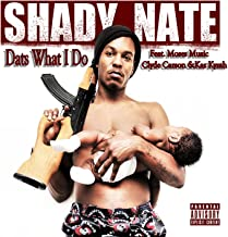 Dats What I Do (feat. Moses Music, Clyde Carson, & Kaz Kyzah) [Explicit]
