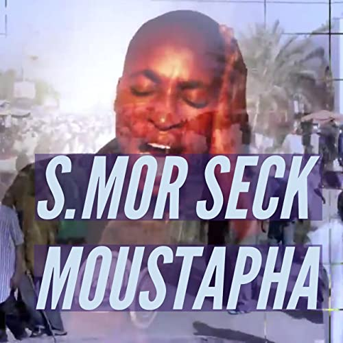 SECK TÉLÉCHARGER GRATUITEMENT MOUSTAPHA KHASSIDA
