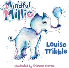 Mindful Millie (Mindful Millie and Friends Book 1)