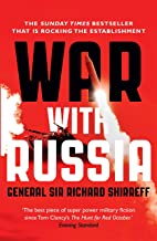 War With Russia: An urgent warning from senior military command: A Menacing Account (English Edition)