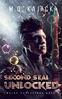 Myriad Stars: Second Seal Unlocked (Twelve Evolutions, Book 2). A LitRPG Universe.