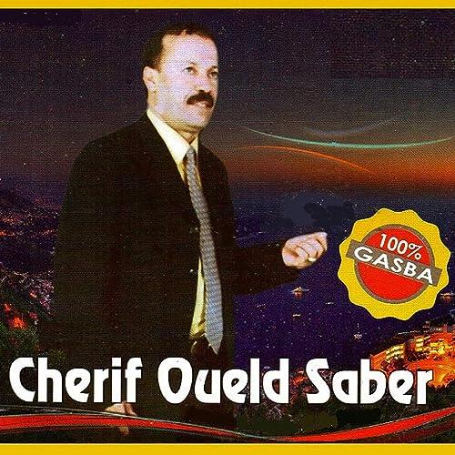 CHERIF GRATUIT SABER MP3 TÉLÉCHARGER OUELD