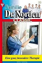 Familie Dr. Norden Classic 624 – Arztroman: Eine ganz besondere Therapie (German Edition)