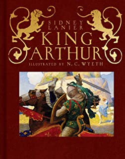King Arthur: Sir Thomas Malory's History of King Arthur and His Knights of the Round Table (Scribner Classics)