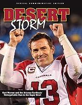 Desert Storm: Kurt Warner and the Arizona Cardinals' Unforgettable Run to the Super Bowl
