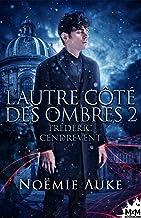 Frédéric Cendrevent: L'autre côté des ombres, T2