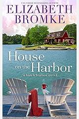 House on the Harbor: A Birch Harbor Novel (Book 1) Kindle Edition