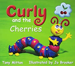 Rigby Literacy by Design: Leveled Reader Grade K Curly and the Cherries