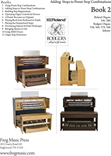 Playing the Church Organ - Book 2: For Roland 300, Rodgers 5