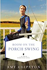 Room on the Porch Swing (An Amish Homestead Novel Book 2) Kindle Edition