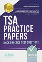 TSA PRACTICE PAPERS: Mock Practice Test Questions: Packed full with Thinking Skills Assessment practice questions, detailed answers, assessment tips and high-scoring strategies.