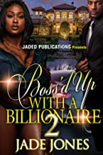 Boss'd Up With A Billionaire 2