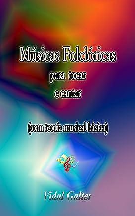 Músicas Folclóricas para tocar e cantar