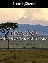 Hyaena: Queen Of The Masai Mara