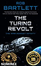 The Turing Revolt: The War Against Infinity