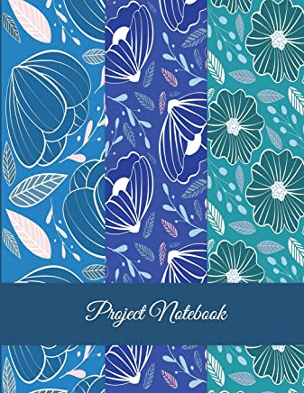 Project Notebook: Blue Color Floral, Project and Task Organization, Project Tracker Large Print 8.5 X 11 Project to Do List, Idea Notes, Project Budget Planner Project Management Notebook