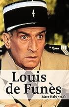 Louis de Funès: Hommage an eine unsterbliche Legende (German Edition)