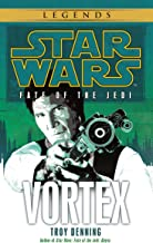 Vortex: Star Wars Legends (Fate of the Jedi) (Star Wars: Fate of the Jedi - Legends Book 6)