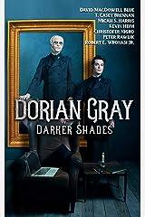 DORIAN GRAY: DARKER SHADES Kindle Edition