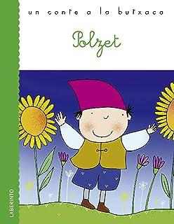 Polzet (Un conte a la butxaca) (Catalan Edition)