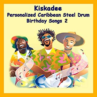 Personalized Caribbean Steel Drum Happy Birthday Songs 2