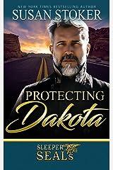 Protecting Dakota (Sleeper SEALs Book 1) Kindle Edition