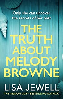The Truth About Melody Browne: From the number one bestselling author of The Family Upstairs