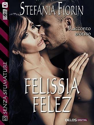 Felissia Felez (Senza sfumature)