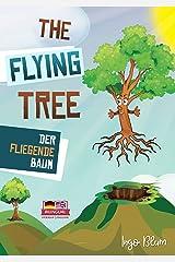 The Flying Tree - Der fliegende Baum: Bilingual Children's Picture Book English-German (Kids Learn German 2) Kindle Edition