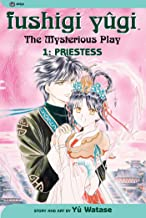 Fushigi Yugi: The Mysterious Play, Vol. 1: Priestess