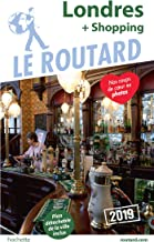 Guide du Routard Londres (+ shopping) 2019 (French Edition)