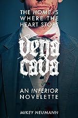 vena cava: an inferior novelette Kindle Edition