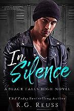 In Silence: A Dark High School Bully Romance (A Black Falls High Novel Book 2)