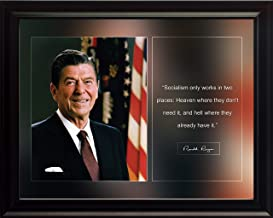 Ronald Reagan Photo Picture Poster Framed Quote Socialism Works in Two Places: Heaven Where They Don't Need it US President Portrait Famous Inspirational Motivational Quotes (8x10 Framed)