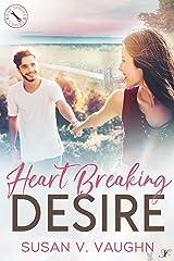 Heart Breaking Desire: Bay Shore: Book 3 Kindle Edition